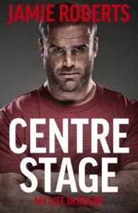 Jamie Roberts, Centre Stage